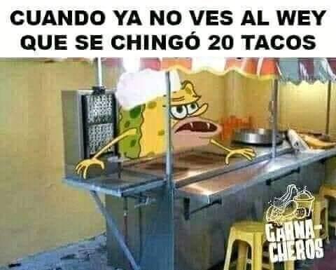 Los tacos wey... - meme