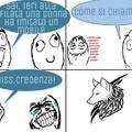 Finalmente un nuovo meme! Cito Gb13, Matiosetesetequatro e Perez.