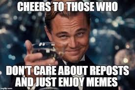 not a repost btw - meme