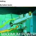 Maximum autism overload