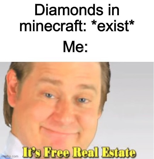 Diamonds are a brother to me - meme