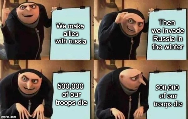 Hitler planning to invade Russia - meme