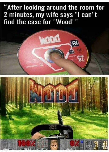 WOOD >>> DOOM - meme