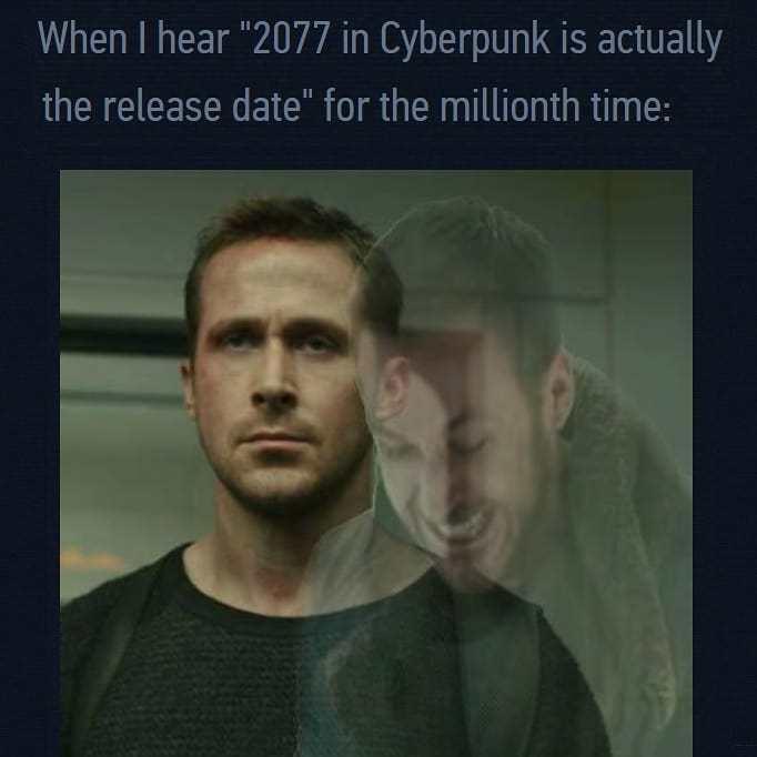 Its coming 2077 XDDDDXdXDddXd - meme