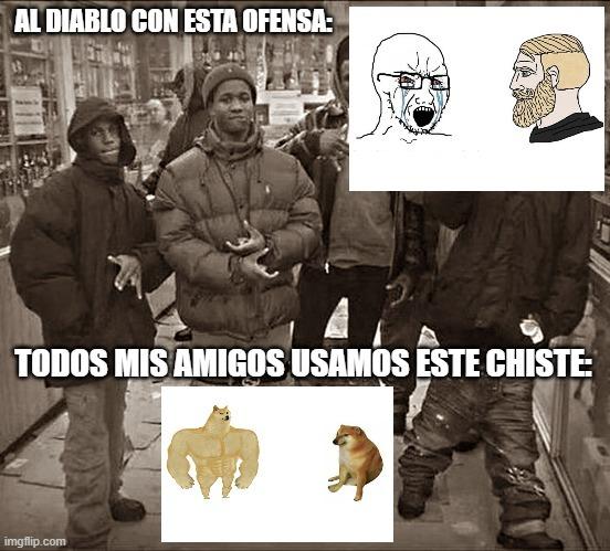 Contexto: Virgin vs Chad suena muy ofensivo por su premisa racista. Pero Doge vs Cheems es gracioso por acercarse a la realidad. - meme