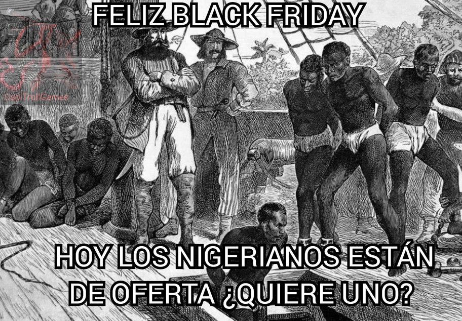 ESTE ES EL BLACK FRIDAY QUE ME GUSTA - meme