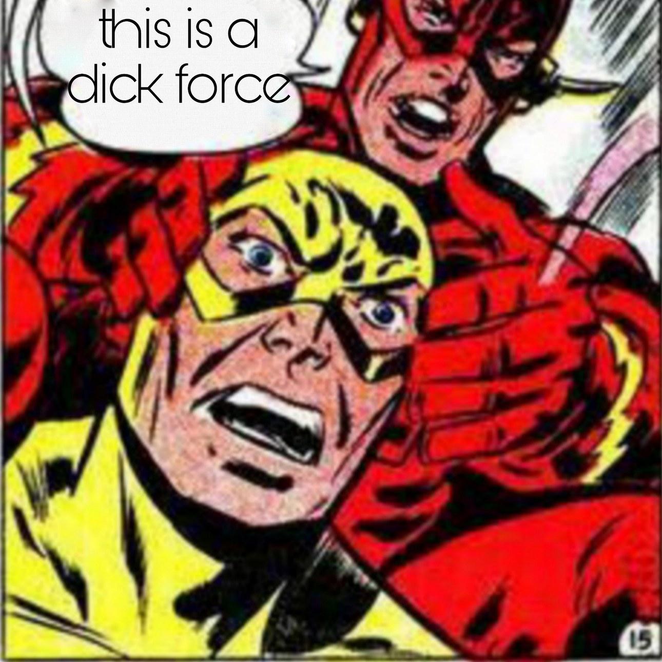 Dick force - meme