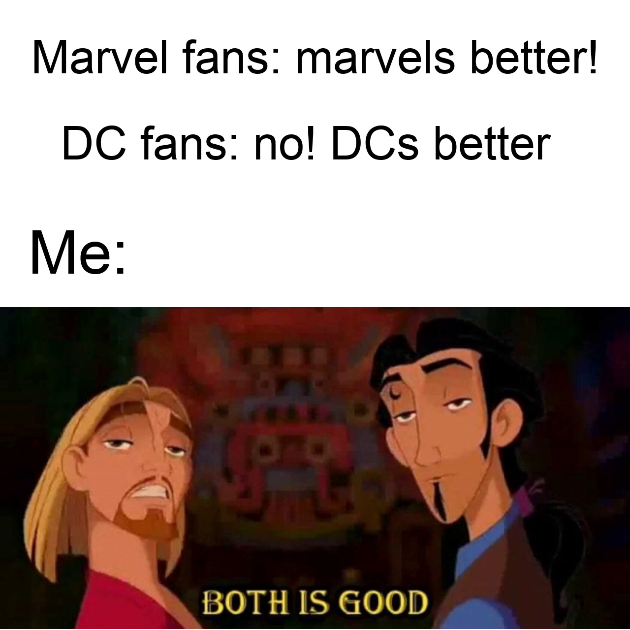 Both is good - meme