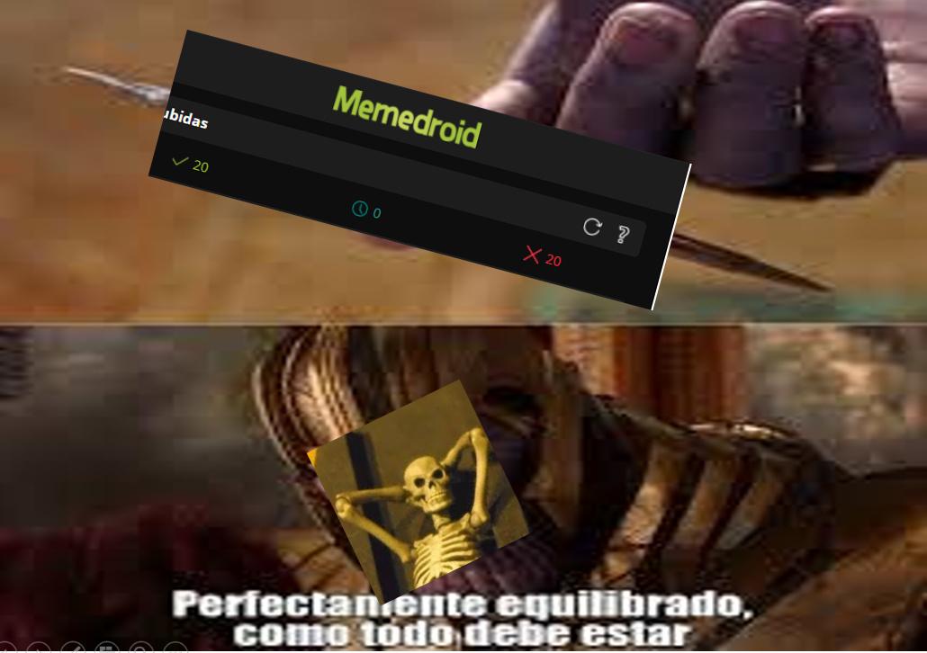 perfectamente equilibrado como todo debe estar - meme
