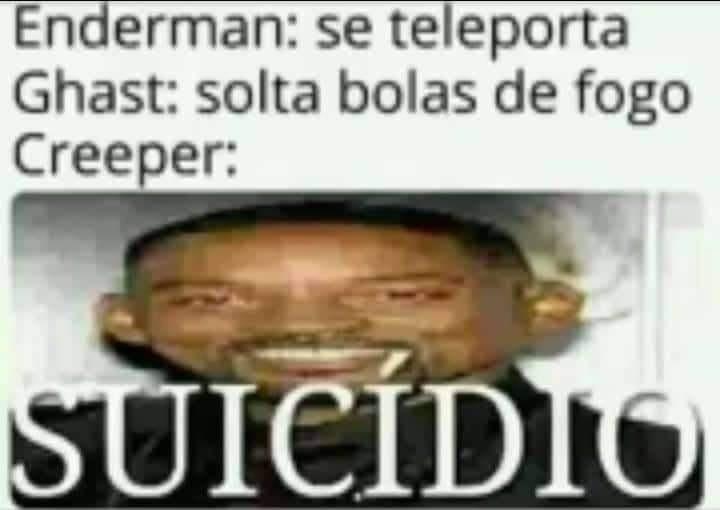 Creeper sadboy fodase kkkkkkkkkkkkkkkkkkk - meme