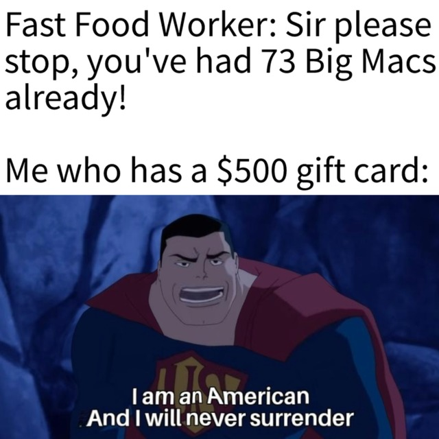 Americans never surrender - meme