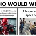 Sith troopers > all (là il est dans le bon sens)