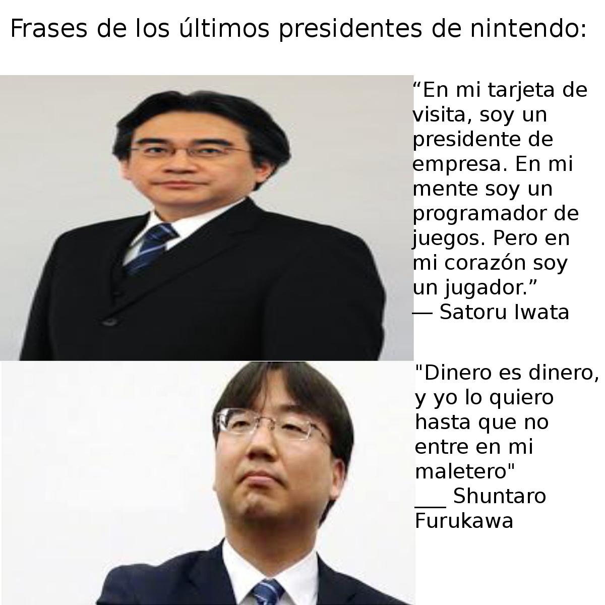 Satoru Iwata, el genio que nos dio una de las mejores generaciones de videojuegos. Shuntaro Furukawa: El weon que nos hace pagar 60 dolares por unos ports de juegos de la prehistoria - meme