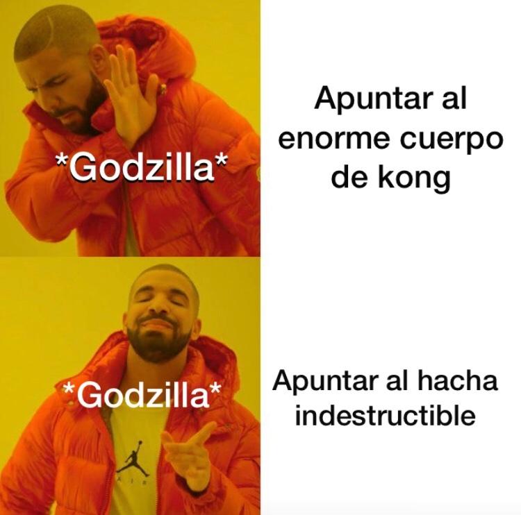 re ciego el godzila - meme