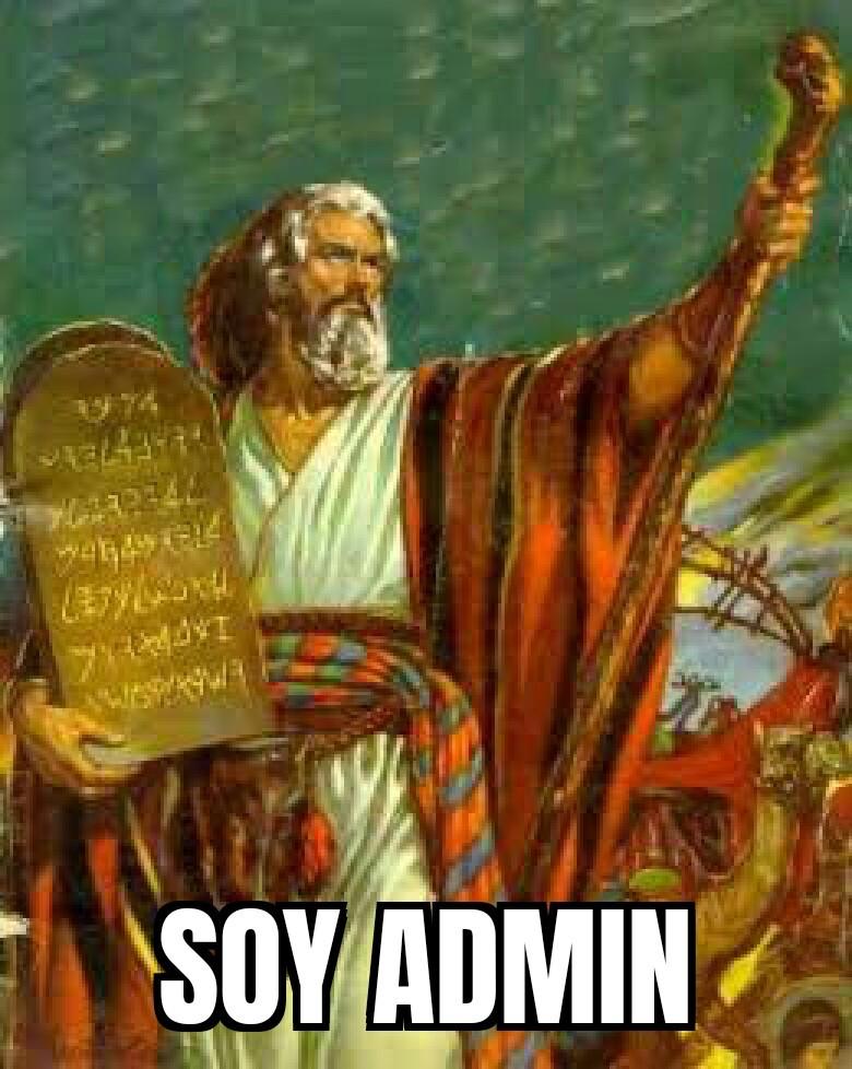 Moisés a cambiado las reglas - meme