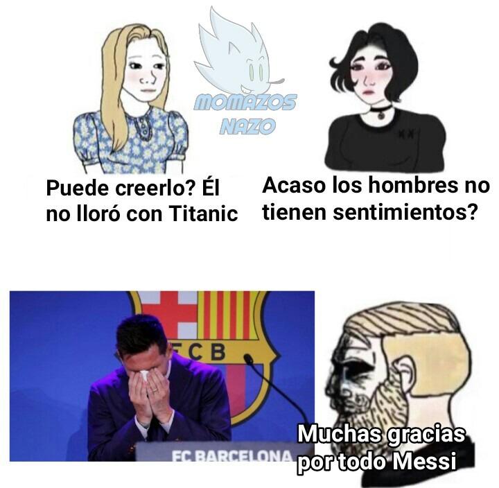 Se fue Messi del Barça che... Pos nimodo (y hace mucho no usaba la marca de agua) - meme
