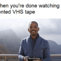 Be kind, rewind.