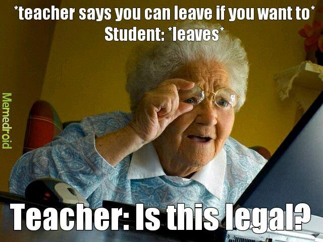 Mad teacher - meme