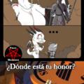 ¡¿Dónde está tu honor?!