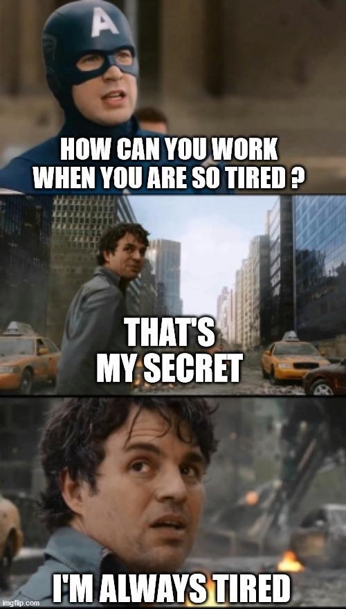 Tired - meme