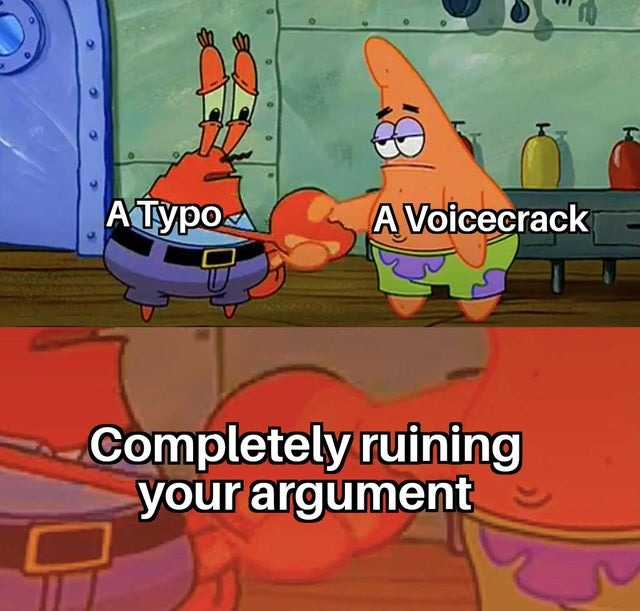 Your argument is ruined now - meme