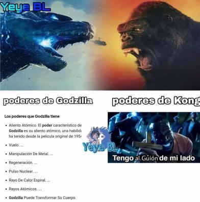 Creditos a Yeye BL PD: ya se que quemaron el meme de kong vs godzilla pero me dio ganas de subirlo
