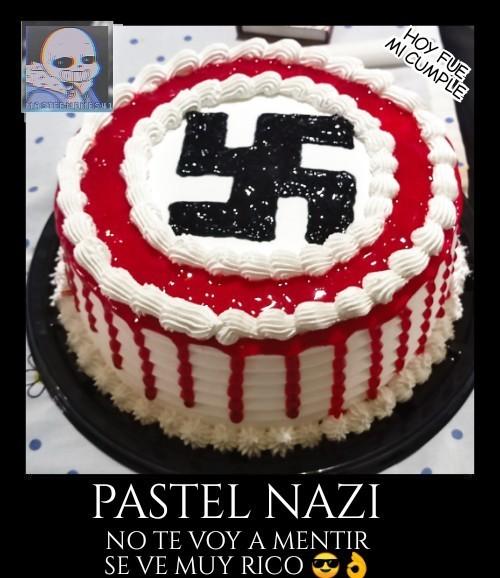 Pastel Nazi.     Hoy es mi cumpleaños :D - meme
