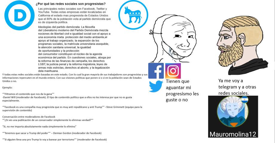 Y es por eso que las redes sociales son progresistas - meme