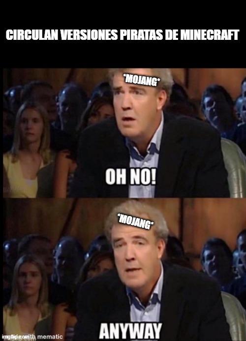 no hay tiulo: oh no!              anyway - meme