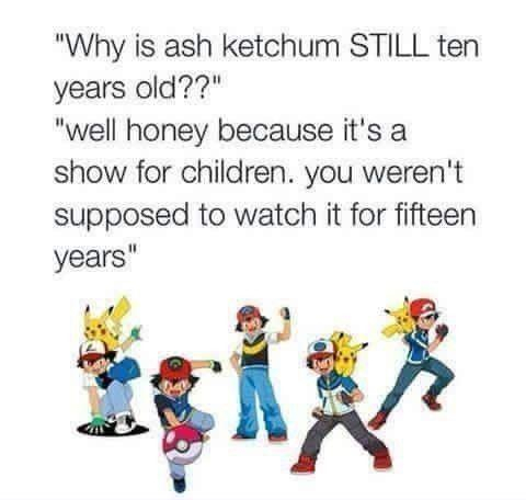 Pokémon is for children - meme