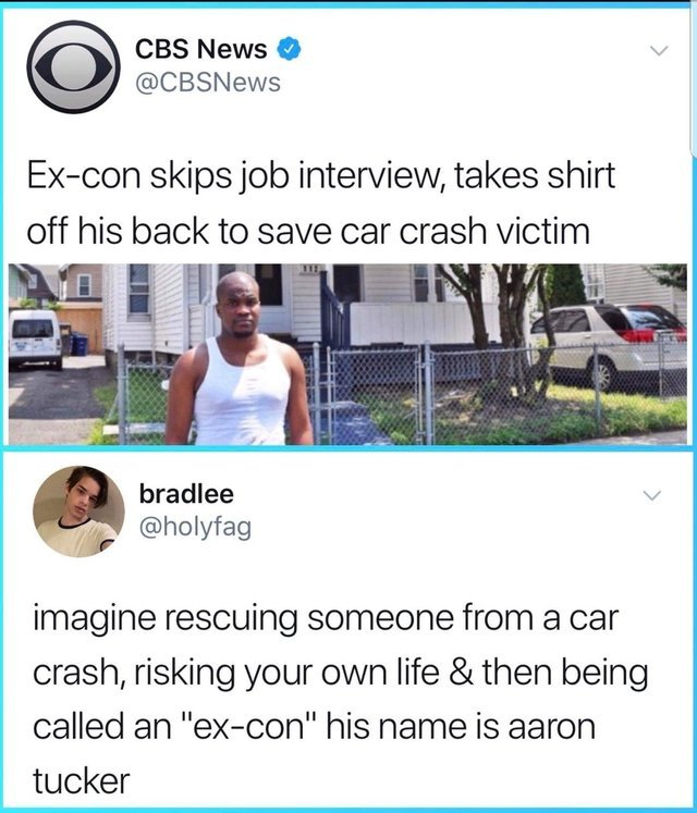 Ex-con skips job interview, takes shirt off his back to save car crash victim - meme