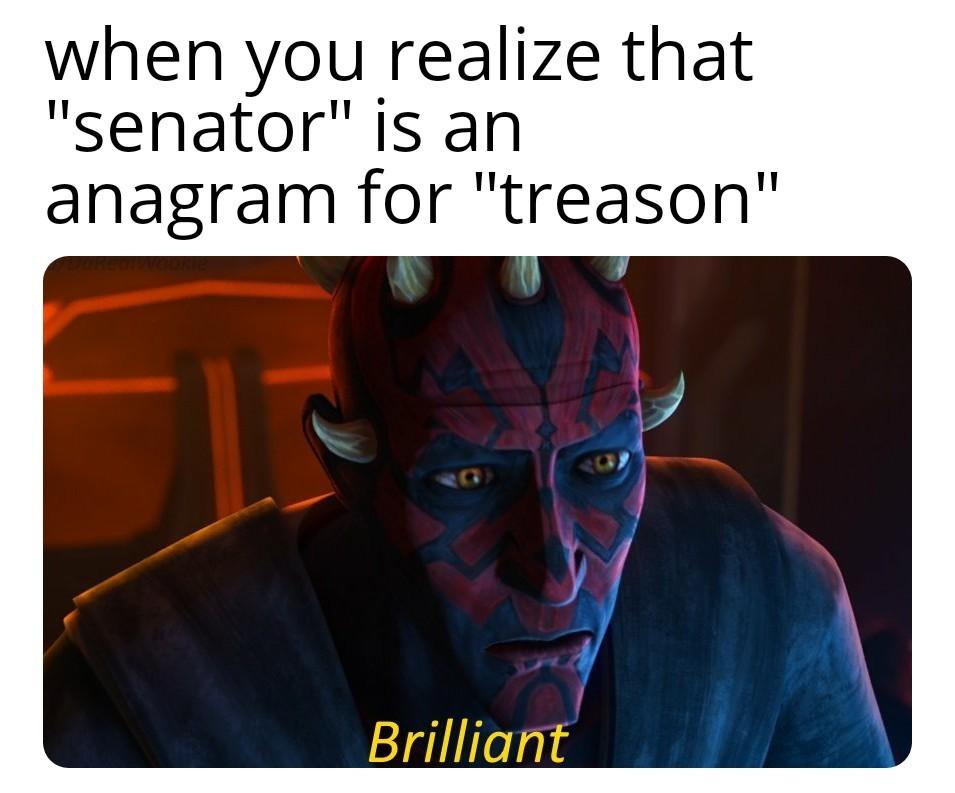 It's senator, then - meme