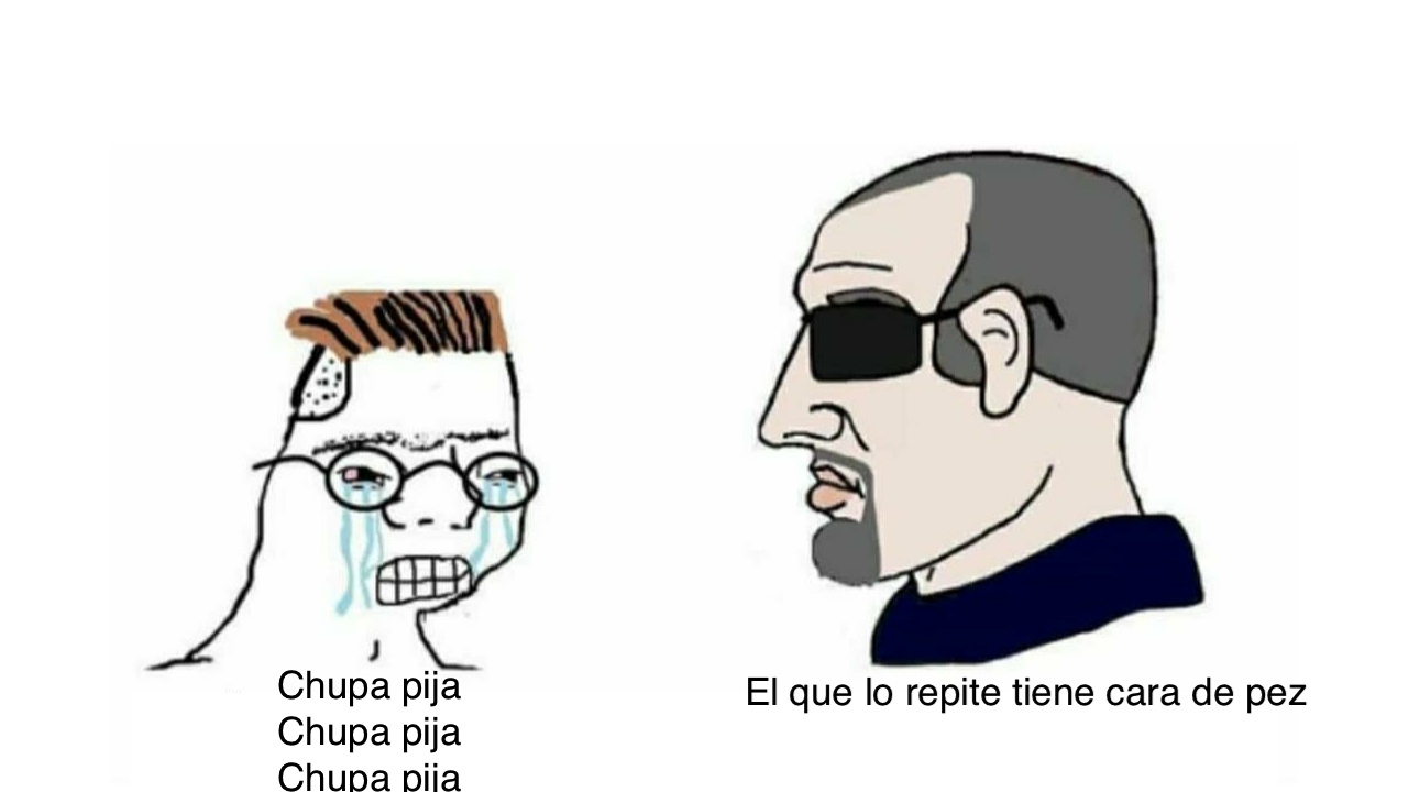 EL QUE LO REPITE TIENE CARA DE PEZ - meme