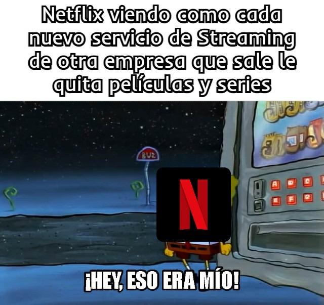 Se acabó el reinado del terror de Netflix - meme