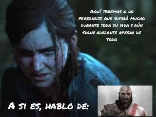 Ellie en mala calidad por horrible juego, Kratos calidad gud por saber cambiar y ser mejor. - meme