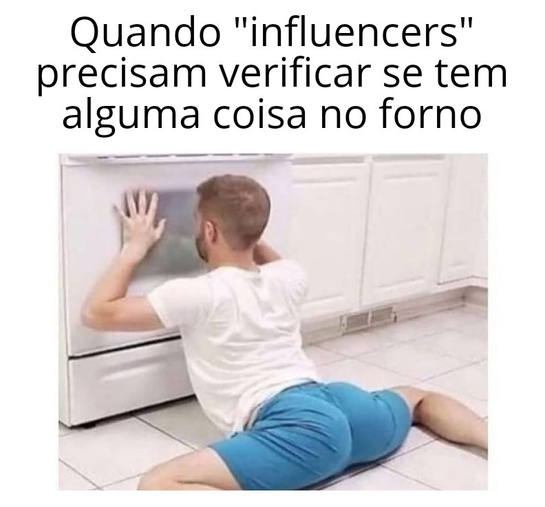 Influencers são tcholas - meme