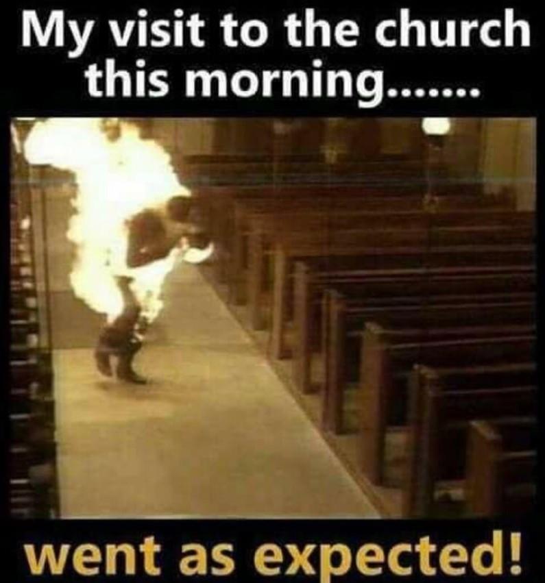 Holy water burns me - meme