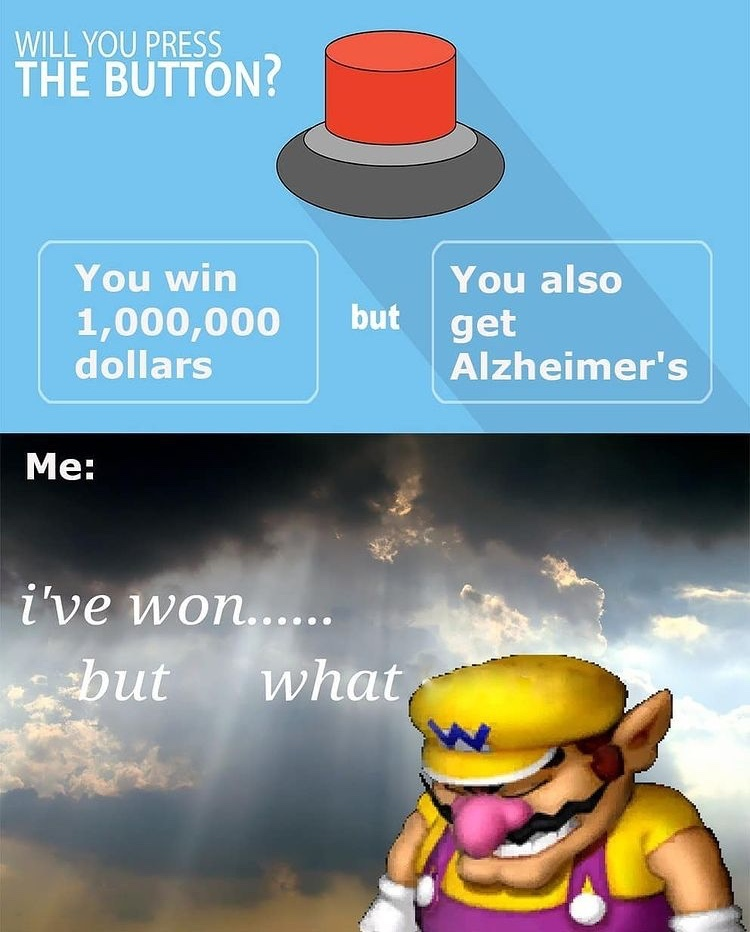 I've won but what - meme