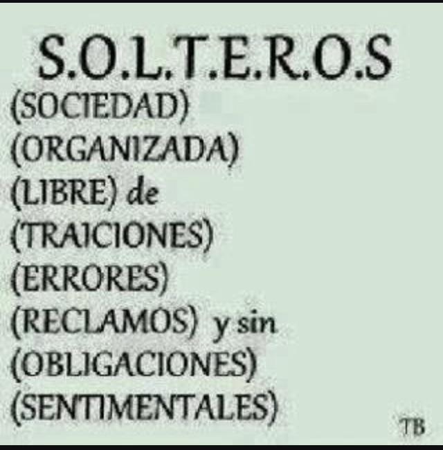 Like los solteros ;v - meme
