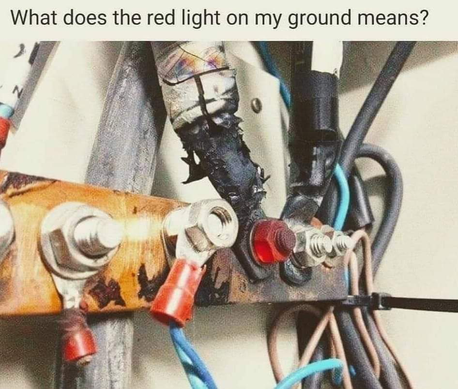 When you do your own electrical work! - meme