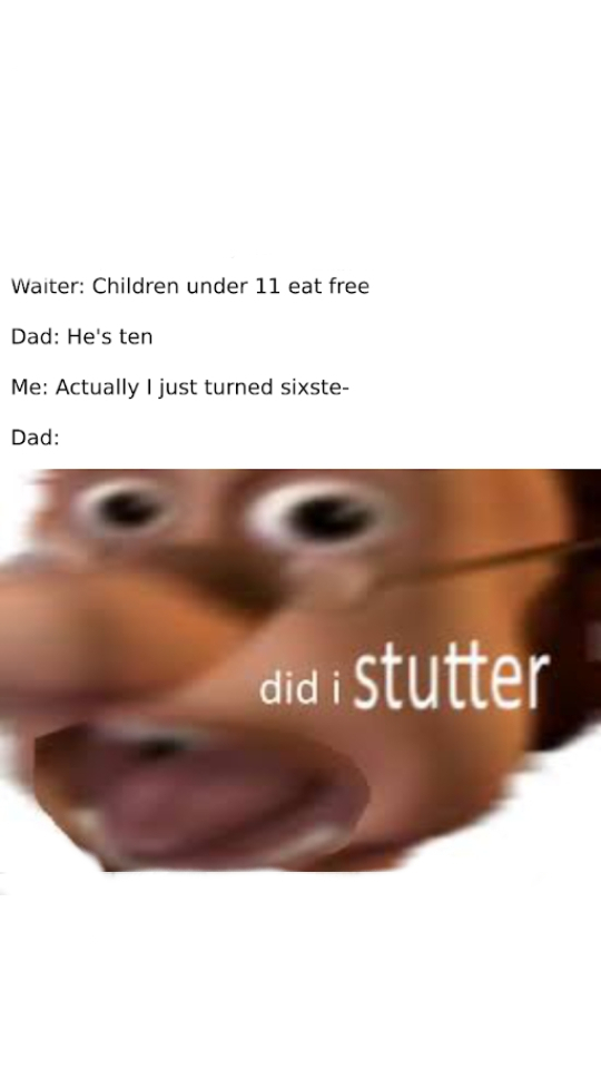 Did I STUTTER - meme