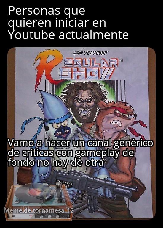 YouTube es sobre explotado de esos canales - meme