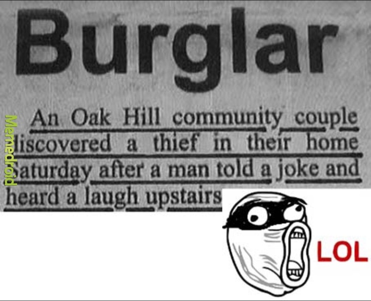 Innocent Burglar - meme