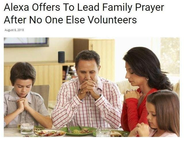 Alexa offers to lead family prayer after no one else volunteers - meme