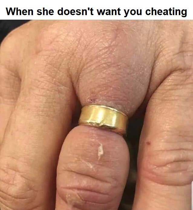 When she doesn't want you cheating - meme