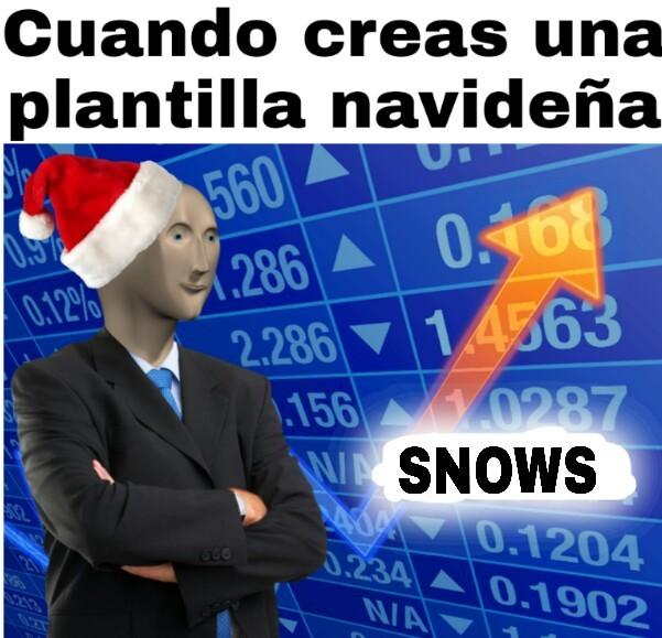 Snows - meme
