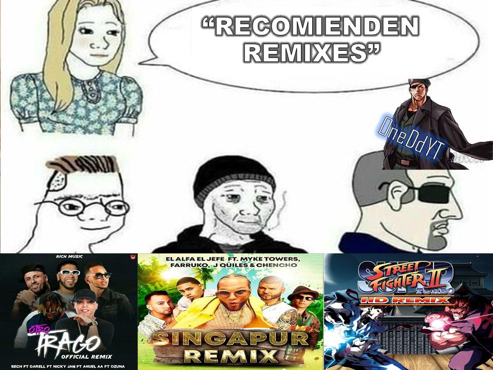 El mejor remix :son: - meme