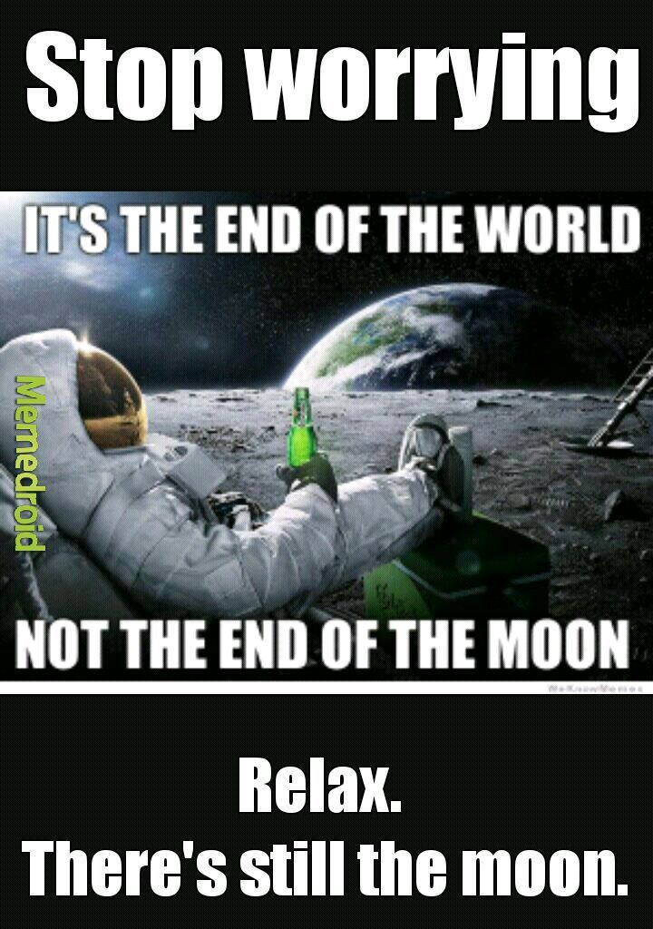 The end of the world - meme