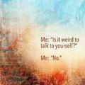 It is weird, no?