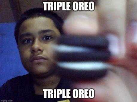 triple oreo - meme